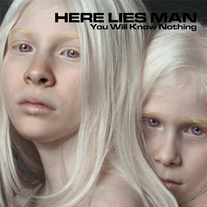 Review: Here Lies Man –  You Will Know Nothing