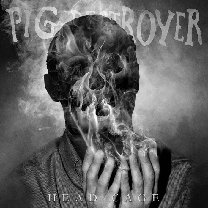 Review: Pig Destroyer – Head Cage